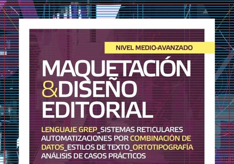 MAQUETACIÓN Y DISEÑO EDITORIAL (NIVEL MEDIO-AVANZADO)