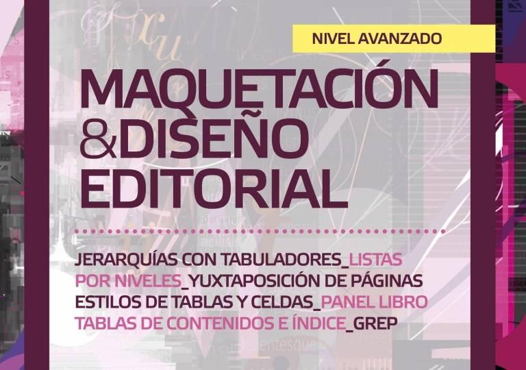 MAQUETACIÓN Y DISEÑO EDITORIAL (NIVEL AVANZADO)