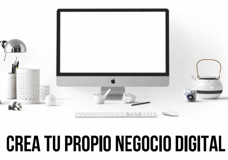 Crea tu propio negocio digital